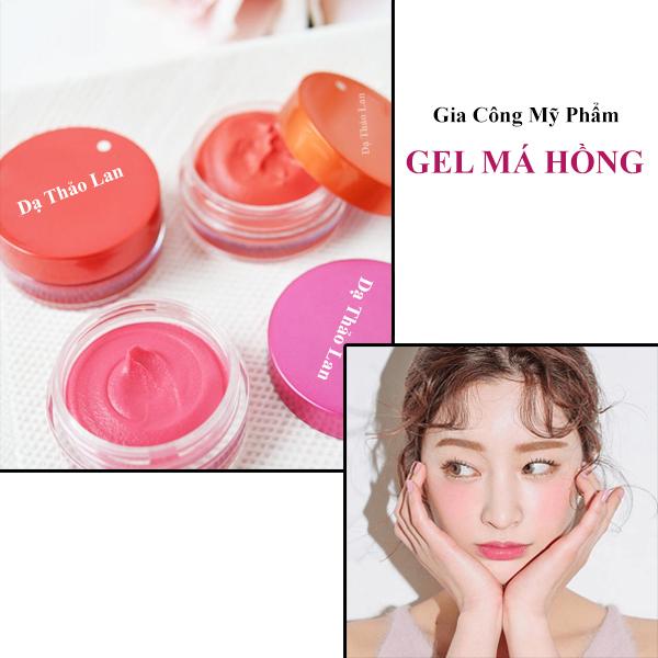 gia công gel má hồng, gia công mỹ phẩm, sản phẩm make up độc quyền